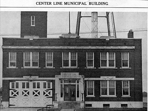 The Center Line Fire Dept. was later housed in the new Municipal Building on Ten Mile Rd.