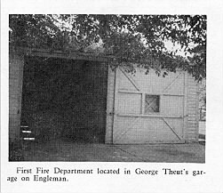 The first Center Line Fire Dept. was located in Geo. Theut's Garage at 152 Engleman Ave.